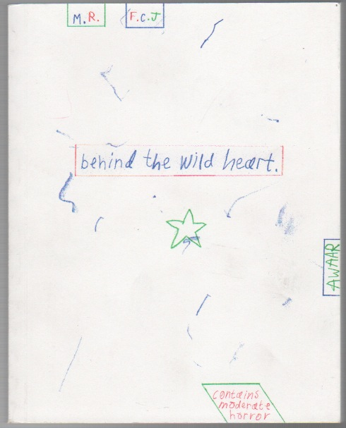 BEHIND THE WILD HEART. Faye Coral JOHNSON, Mike Redmond.