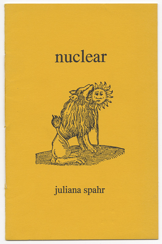 NUCLEAR. Juliana SPAHR.