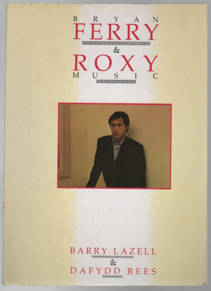 BRYAN FERRY & ROXY MUSIC. Barry LAZELL, Dayydd Rees.