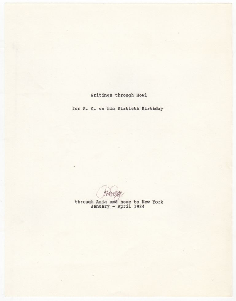 [Original Typescript of] WRITINGS THROUGH HOWL / FOR A.G. [Allen Ginsberg] ON HIS SIXTIETH BIRTHDAY. Allen GINSBERG, John CAGE.