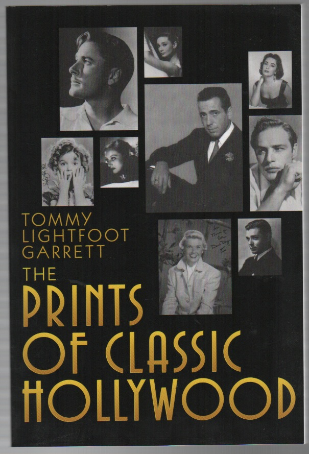 THE PRINTS OF CLASSIC HOLLYWOOD. Tommy Lightfoot GARRETT.