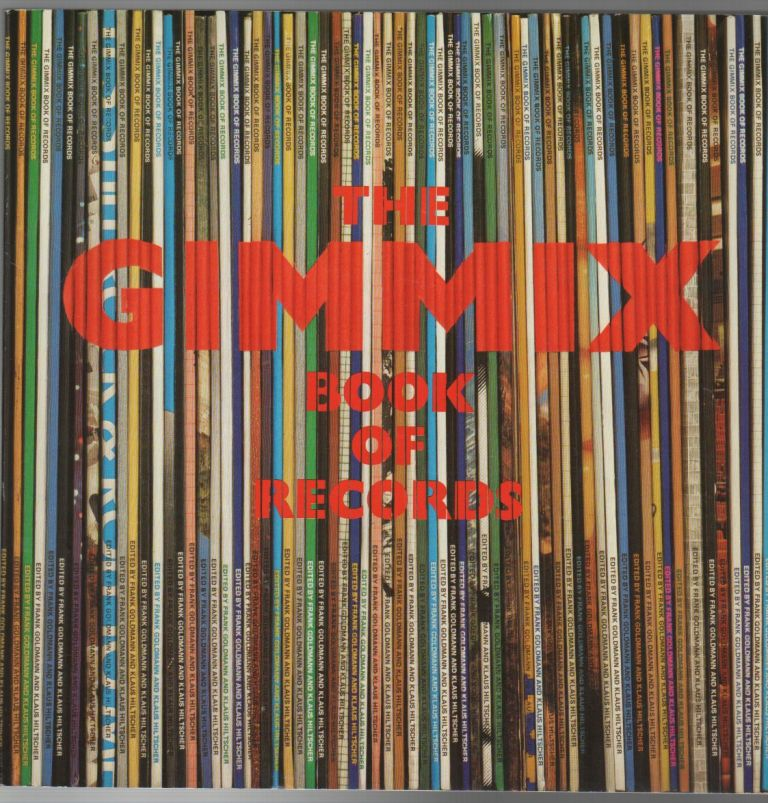 THE GIMMIX BOOK OF RECORDS: An Almanac of Unusual Records, Sleeves, and Picture Discs. Frank GOLDMANN, Klaus Hiltscher.