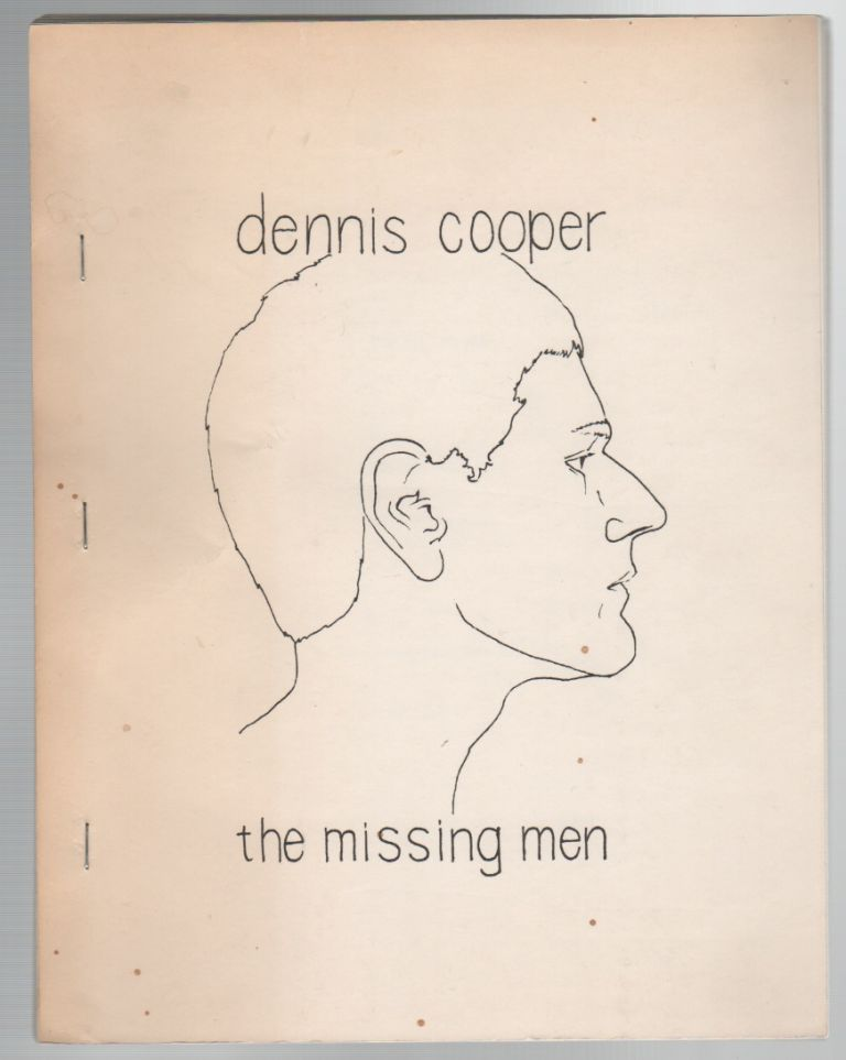 THE MISSING MEN. Dennis COOPER.