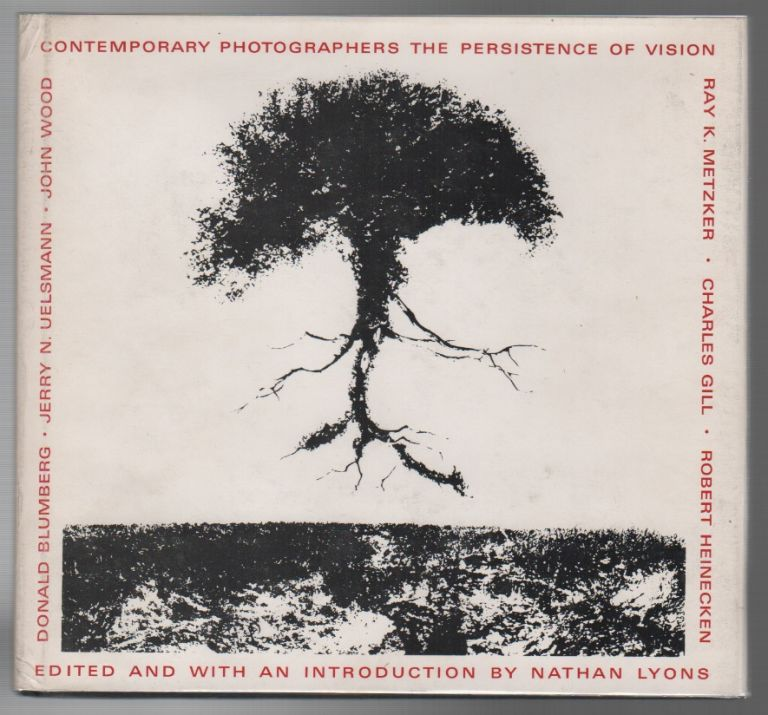 CONTEMPORARY PHOTOGRAPHERS: THE PERSISTENCE OF VISION. Nathan LYONS.