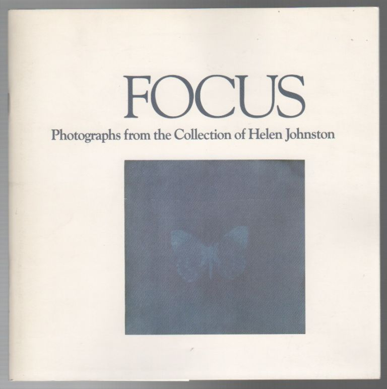 FOCUS: Photographs from the Collection of Helen Johnston. Richard LORENZ, Judith Dunham.