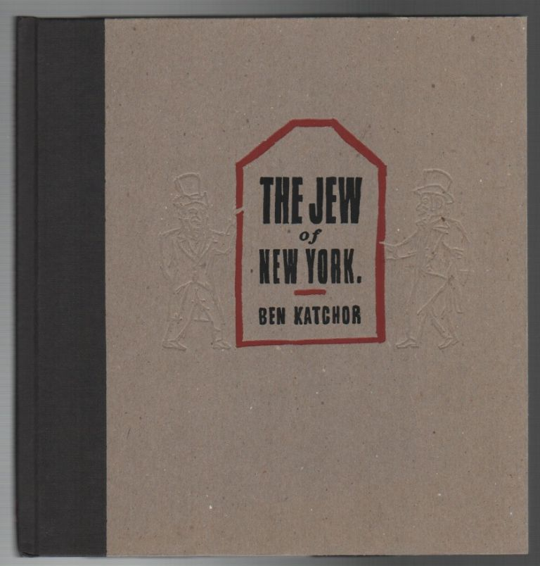 THE JEW OF NEW YORK. Ben KATCHOR.