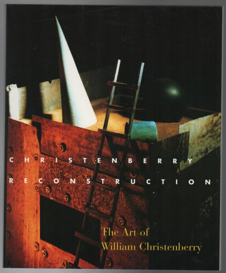 CHRISTENBERRY RECONSTRUCTION: The Art of William Christenberry. Trudy Wilner STACK.