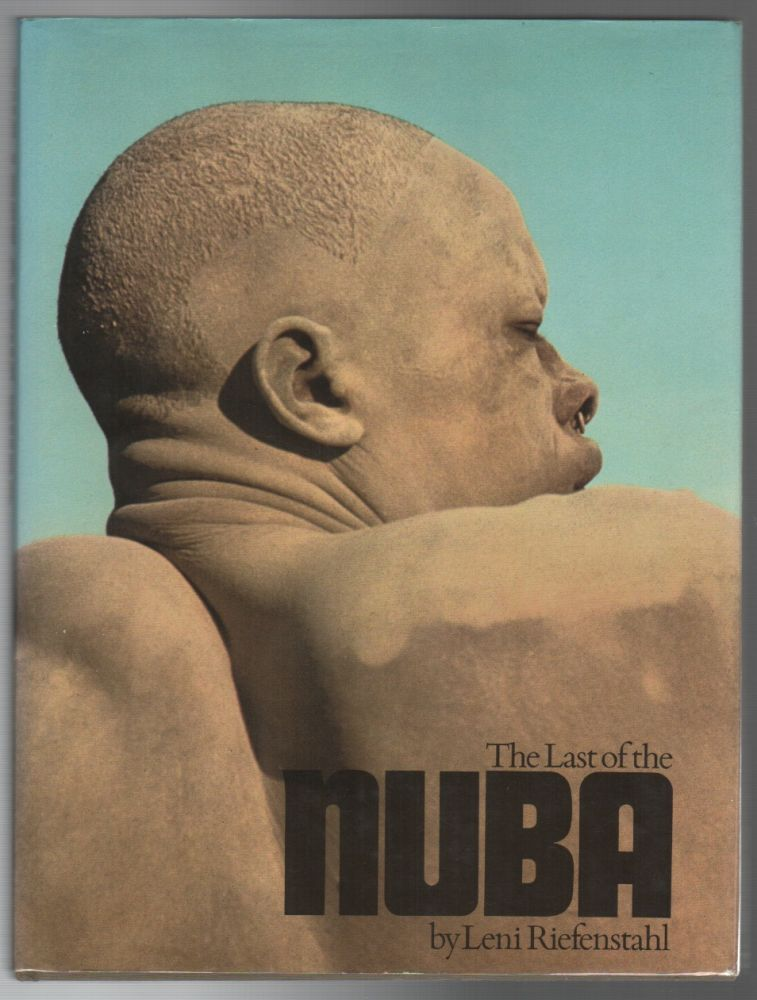 THE LAST OF THE NUBA. Leni RIEFENSTAHL.