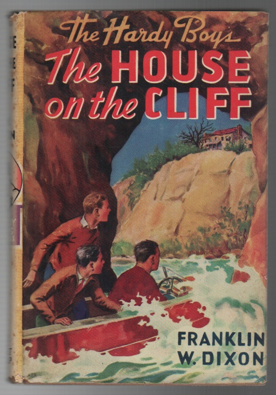THE HOUSE ON THE CLIFF [The Hardy Boys Mysteries]. Franklin W. DIXON.