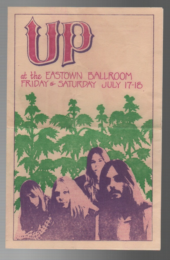 UP AT THE EASTOWN BALLROOM FRIDAY & SATURDAY JULY 17-18. THE UP.