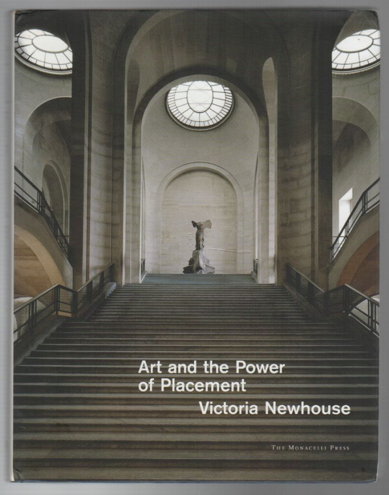 ART AND THE POWER OF PLACEMENT. Victoria NEWHOUSE.