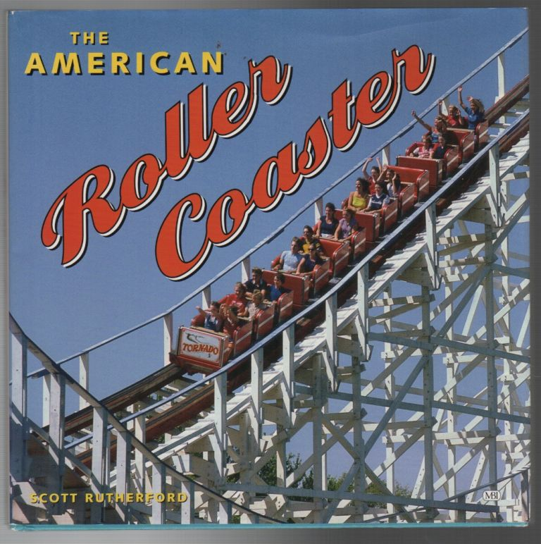 THE AMERICAN ROLLER COASTER. Scott RUTHERFORD.