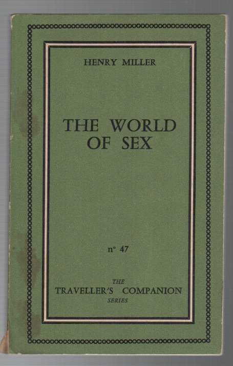 THE WORLD OF SEX. Henry MILLER.