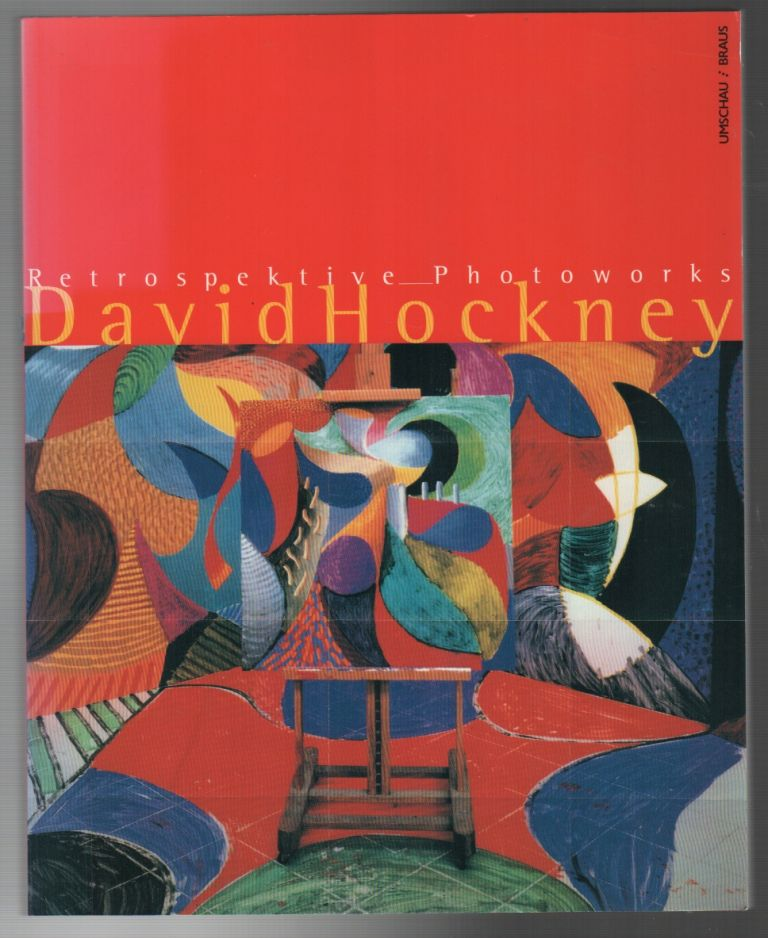 DAVID HOCKNEY: Retrospective Photoworks. Reinhold MISSELBECK.