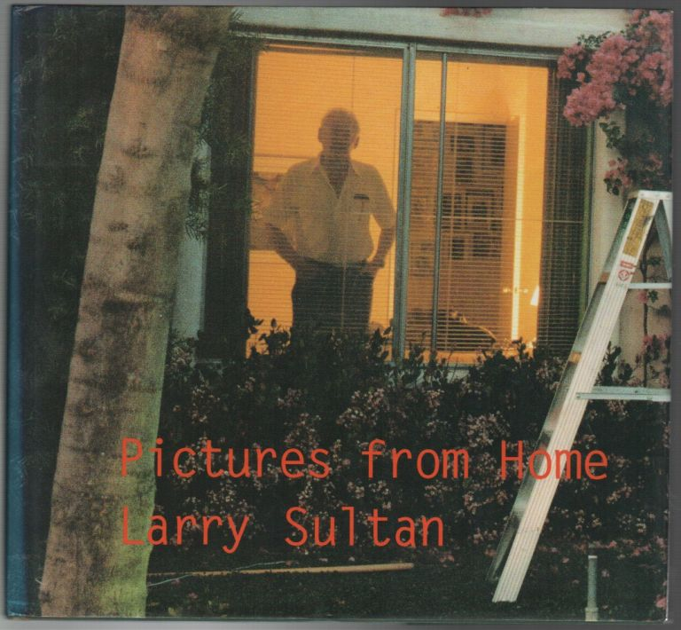 PICTURES FROM HOME. Larry SULTAN.