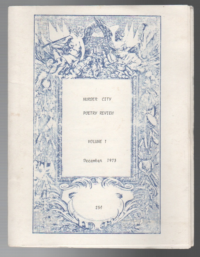 MURDER CITY POETRY REVIEW VOLUME 1: December 1973. Michael MANISCALCO, Dennis R. Pruss.