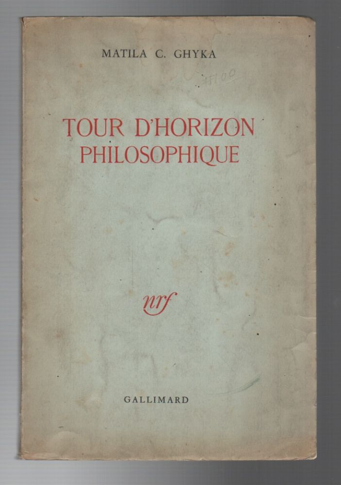 TOUR D'HORIZON PHILOSOPHIQUE. Matila C. GHYKA.