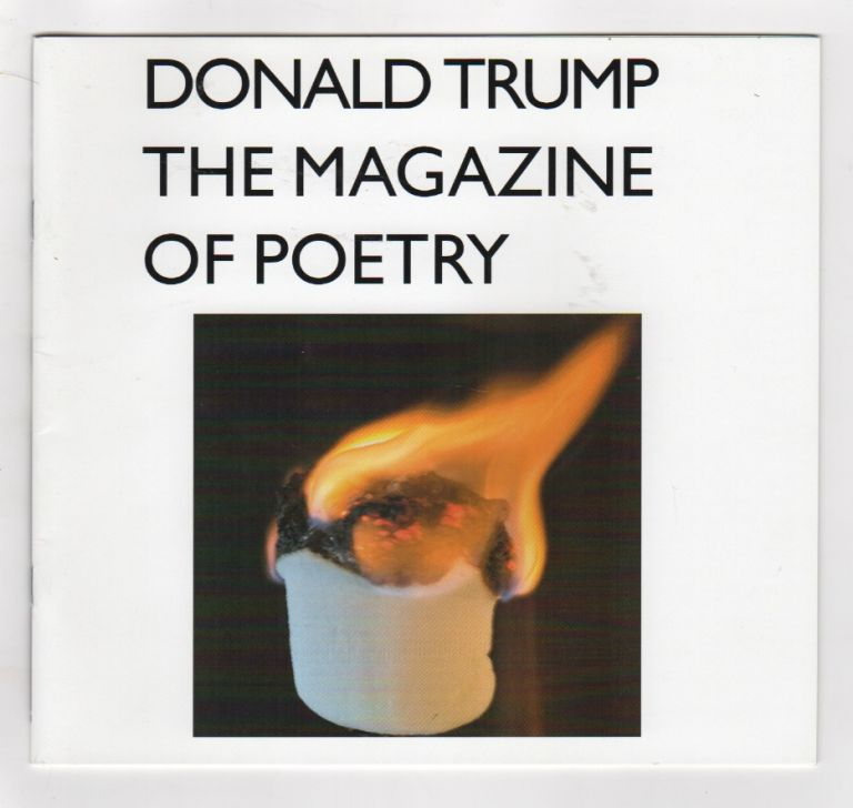 DONALD TRUMP: The Magazine of Poetry. Henry WESSELS.