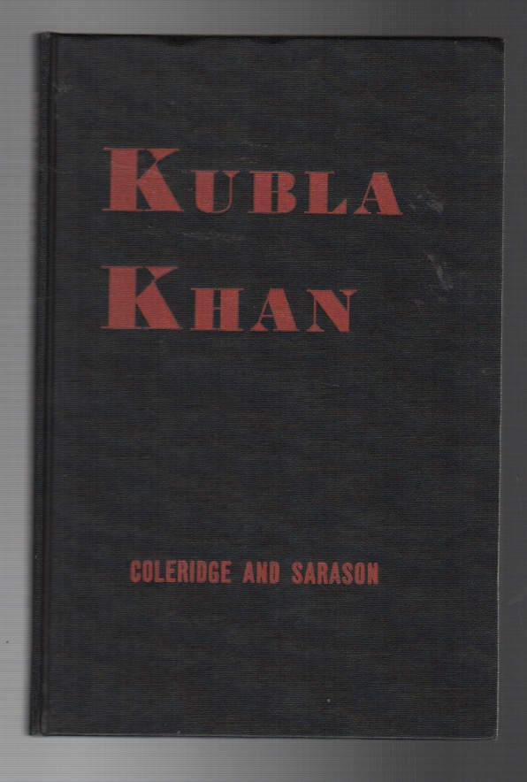 KUBLA KHAN. Harry M. SARASON, Samuel Taylor Coleridge.