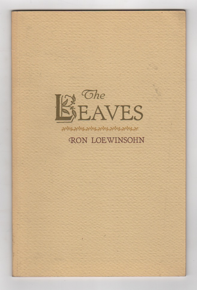 THE LEAVES. Ron LOEWINSOHN.