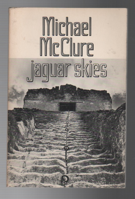 JAGUAR SKIES. Michael MCCLURE.
