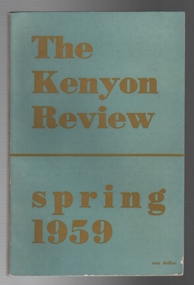 THE KENYON REVIEW: Vol. 21 No. 2 / Spring 1959. John Crowe RANSOM, acting.