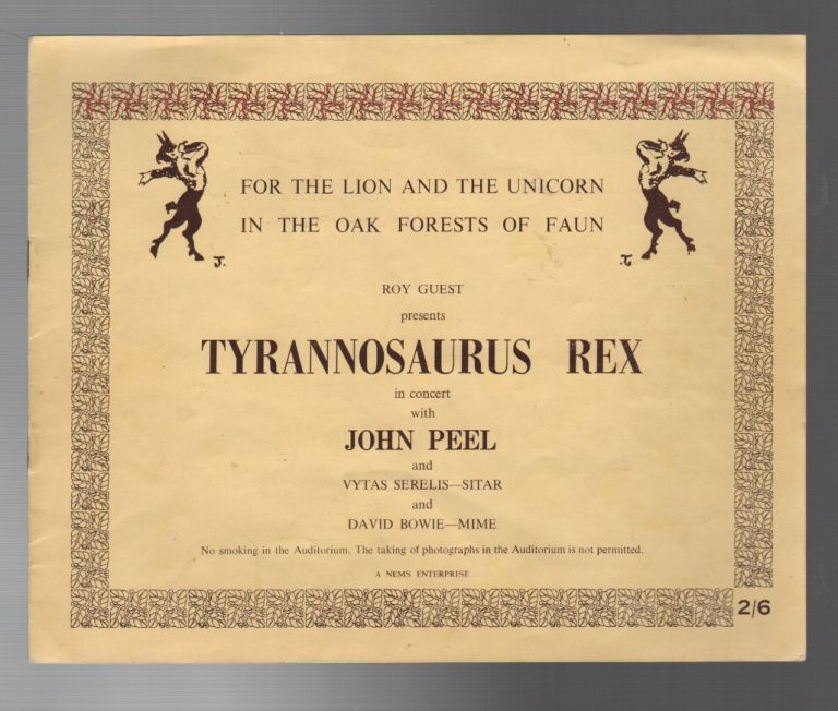 FOR THE LION AND THE UNICORN IN THE OAK FORESTS OF FAUN: Roy Guest Presents Tyrannosaurus Rex in Concert with John Peel and Vytas Serelis - Sitar and David Bowie - Mime. David BOWIE, Marc BOLAN.