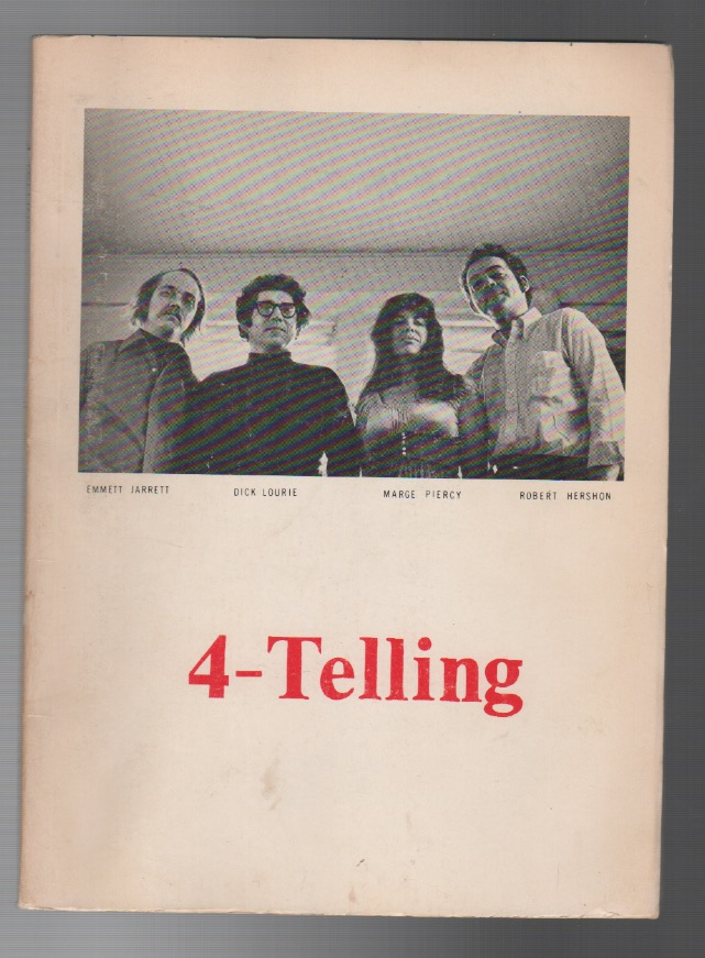 4-TELLING. Marge PIERCY, Dick Lourie.