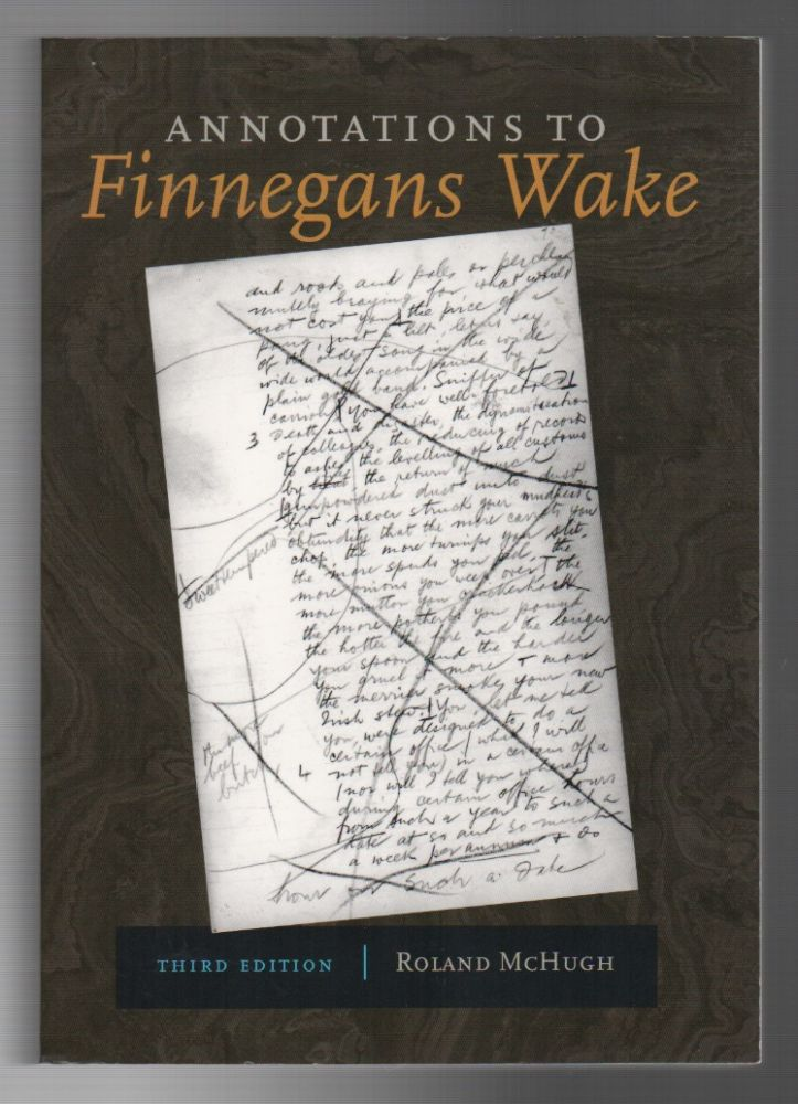 ANNOTATIONS TO FINNEGANS WAKE. Roland MCHUGH.