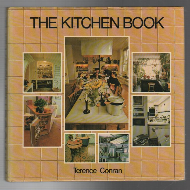 THE KITCHEN BOOK. Terence CONRAN.