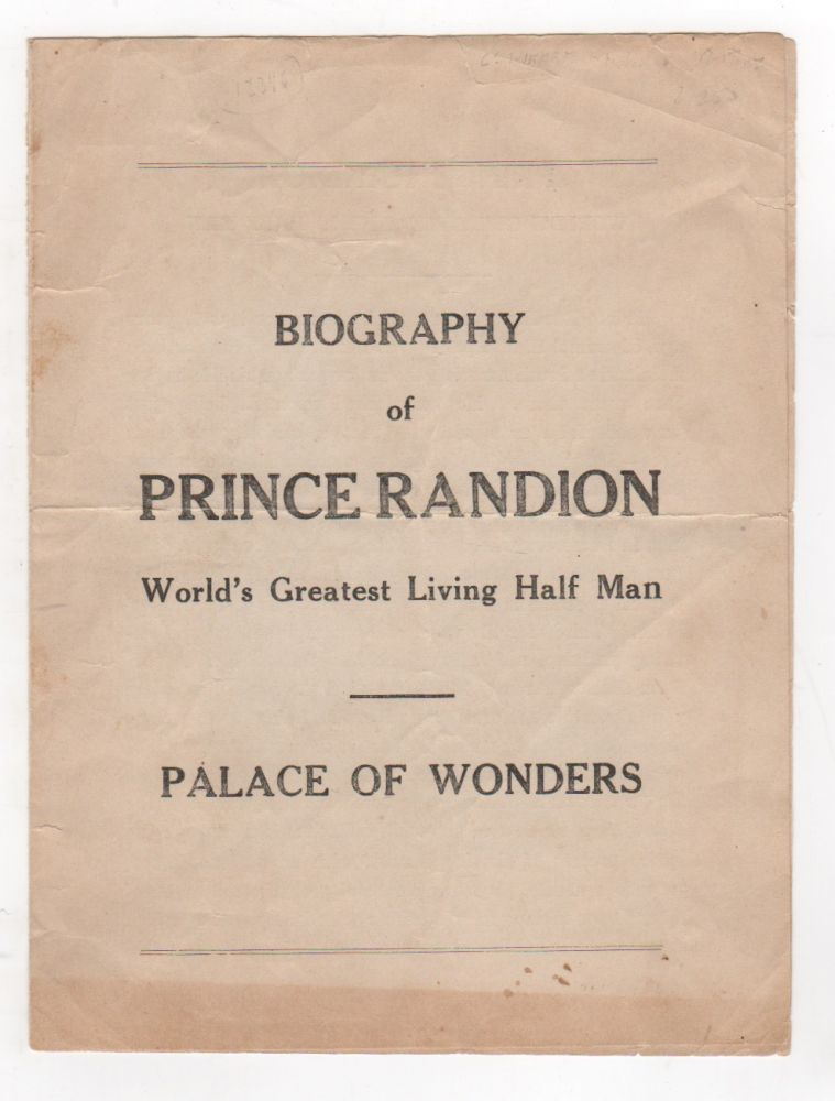 BIOGRAPHY OF PRINCE RANDION: World's Greatest Living Half Man / PALACE OF WONDERS. Sideshow Performers, Randion.