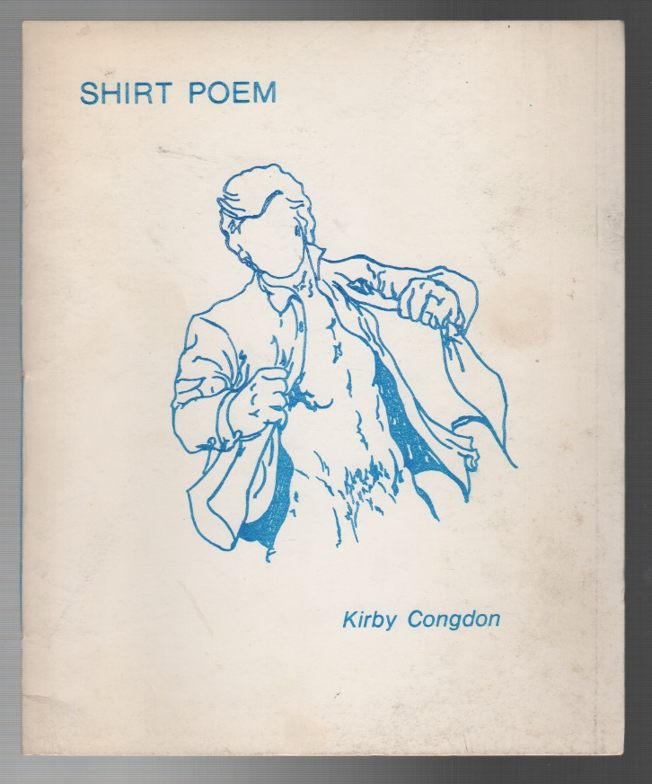 SHIRT POEM. Kirby CONGDON.