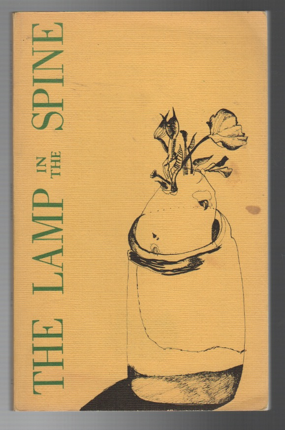 THE LAMP IN THE SPINE No. 6 / Spring 1973. James MOORE, Patricia Hampl.