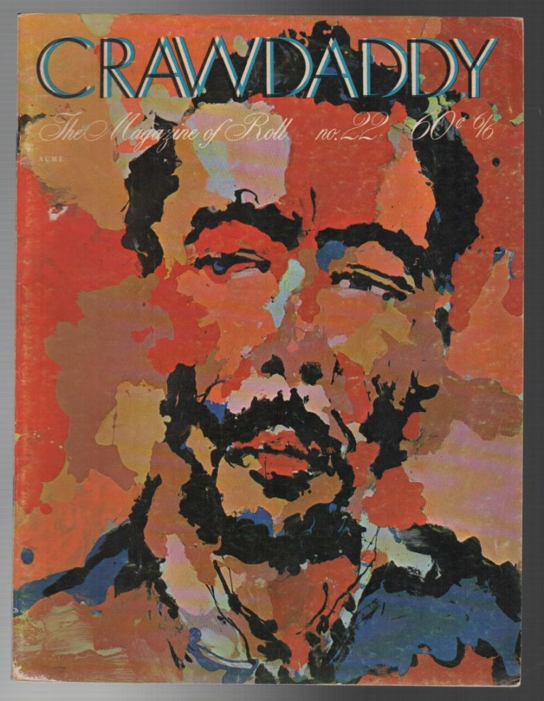 CRAWDADDY / Issue 22, May 1969. Chester ANDERSON.