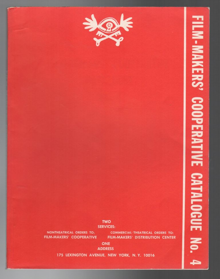 FILM-MAKERS' COOPERATIVE CATALOGUE NO. 4 [WITH SUPPLEMENT]. FILM-MAKERS' COOPERATIVE / NEW AMERICAN CINEMA GROUP.