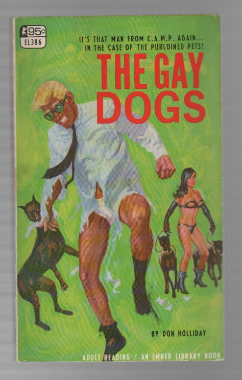 THE GAY DOGS. Don HOLLIDAY, pseud. Victor J. Banis.