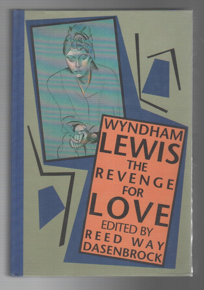 THE REVENGE FOR LOVE. Wyndham LEWIS.