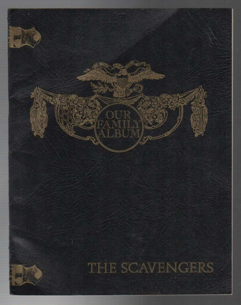 THE SCAVENGERS / OUR FAMILY ALBUM. R. W. CRESSE, R L. Frost.