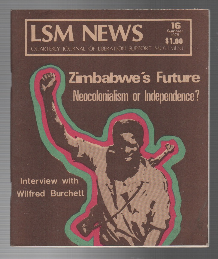 LSM NEWS: Quarterly Journal of Liberation Support Movement No. 16 / Summer 1978. Edited.