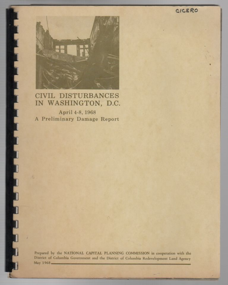 CIVIL DISTURBANCES IN WASHINGTON, D.C. APRIL 4-8, 1968: A Preliminary Damage Report. National Capital Planning Commission.