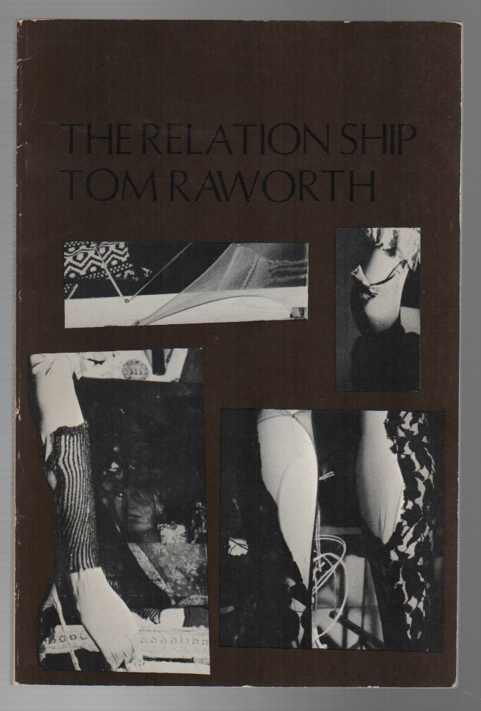 THE RELATION SHIP. Tom RAWORTH.