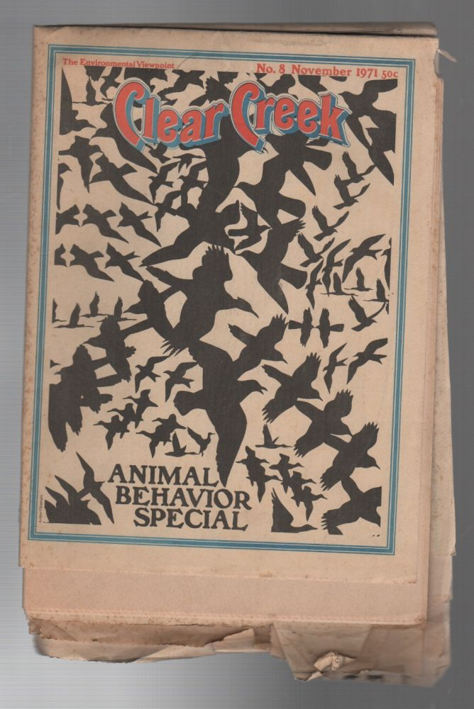 CLEAR CREEK: Animal Behavior Special / The Environmental Viewpoint No. 8 November 1971. Pennfield JENSEN.