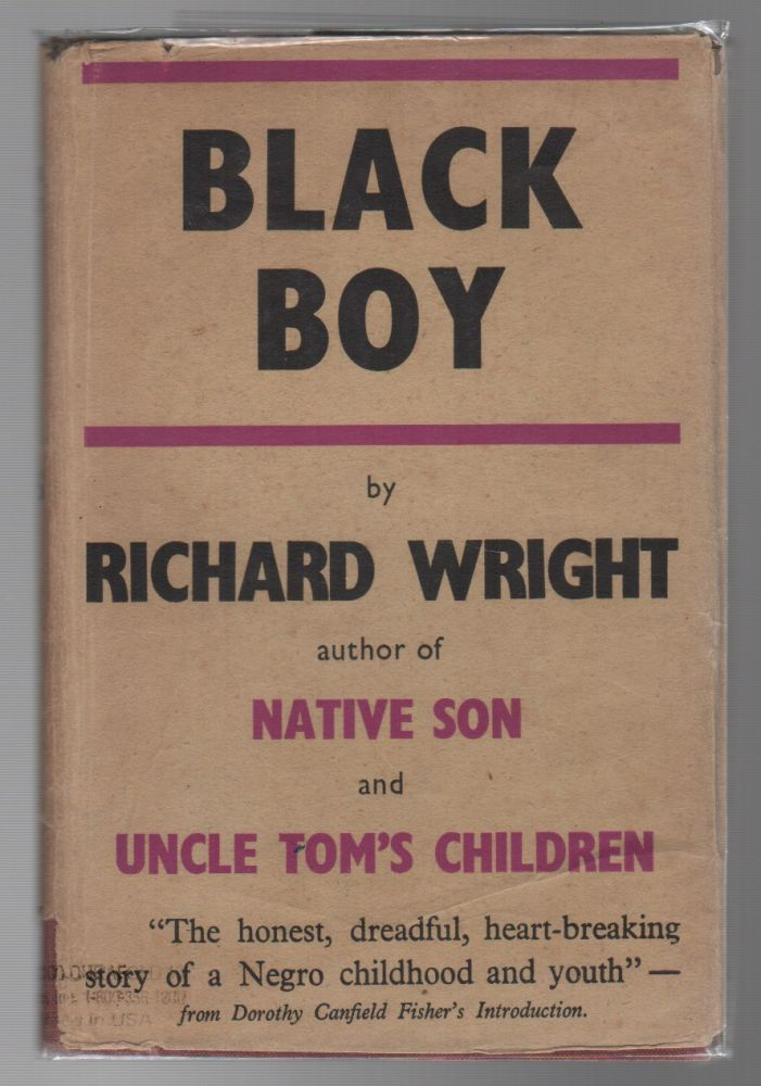 BLACK BOY: A Record of Childhood and Youth. Richard WRIGHT.