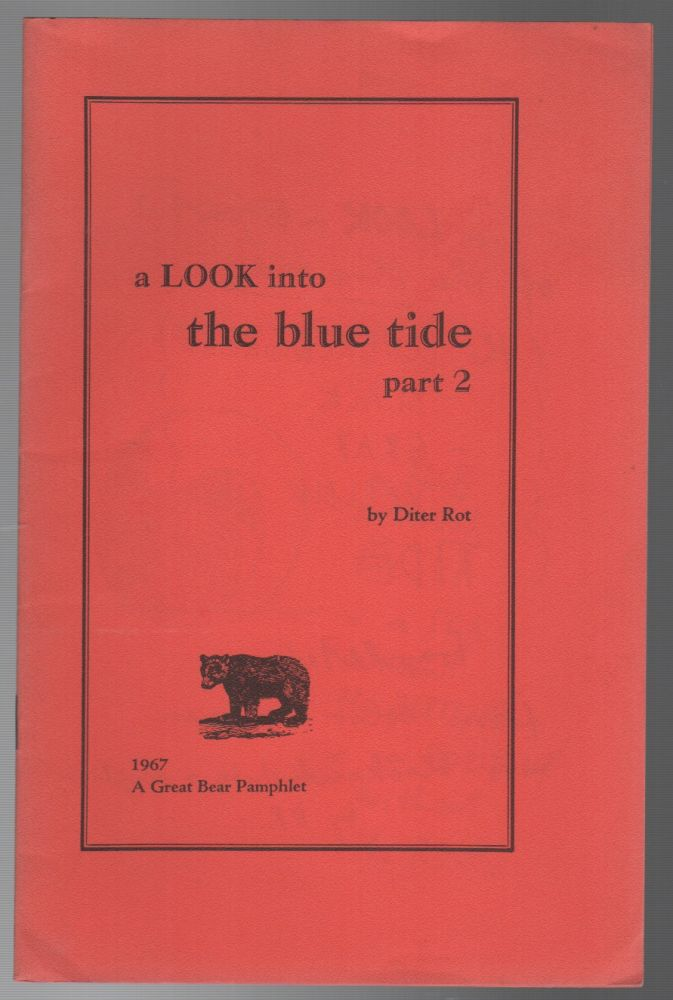 A LOOK INTO THE BLUE TIDE PART 2. Artists' Books, Diter ROT, Dieter Roth.