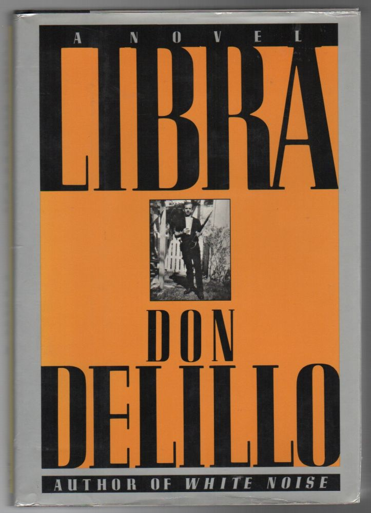 LIBRA. Don DELILLO.