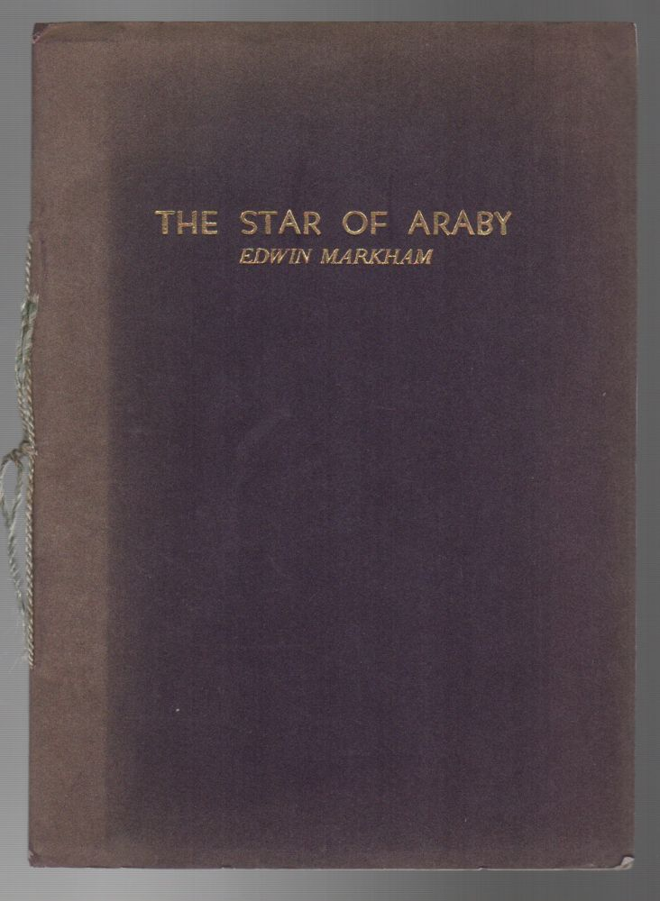 THE STAR OF ARABY. Edwin MARKHAM.