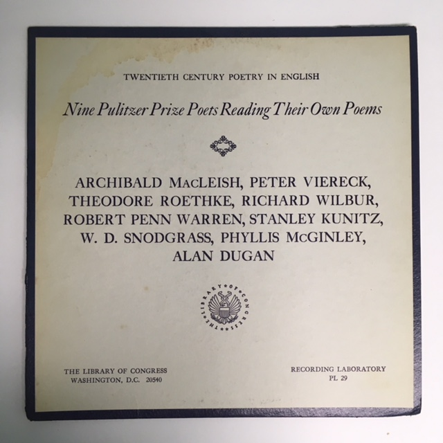 NINE PULITZER PRIZE POETS READING THEIR OWN POEMS (Twentieth Century Poetry in English). Theodore ROETHKE.