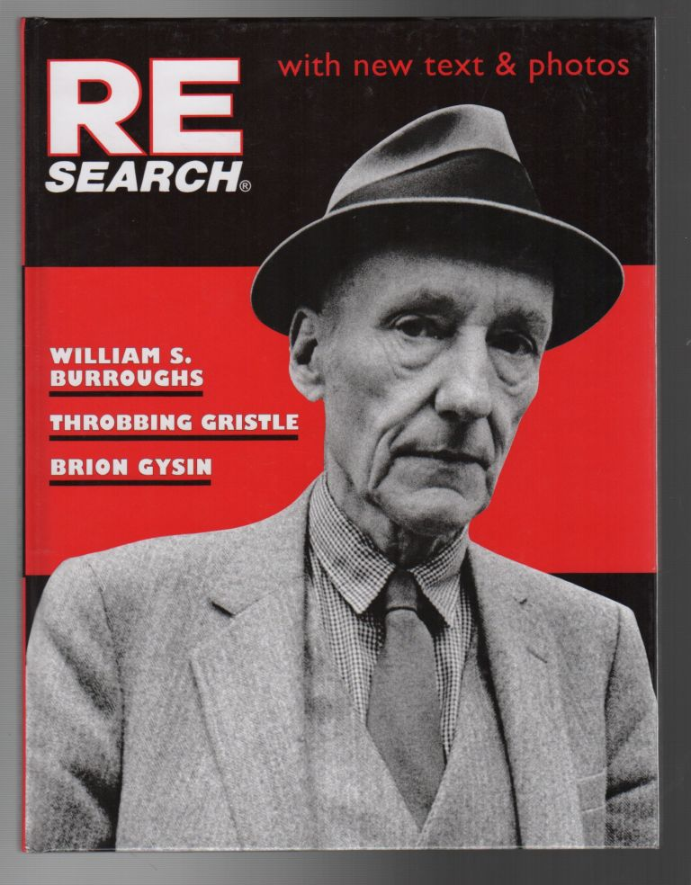 RE/SEARCH #4/5: A Special Book Issue. V. VALE, Byron Gysin, William S. Burroughs.