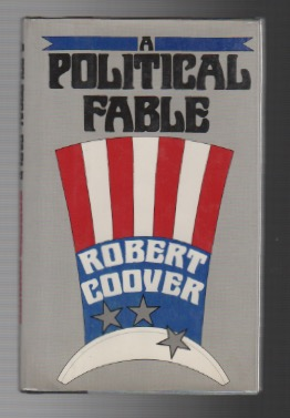 A POLITICAL FABLE. Robert COOVER.