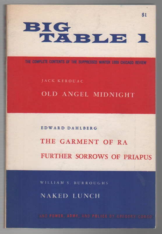 BIG TABLE - No. 1 - Spring 1959. Irving ROSENTHAL, William S. Burroughs Jack Kerouac, Contributors.